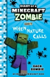 Diary of a Minecraft Zombie #3: When Nature Calls