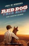 RED DOG TRUE BLUE MTI