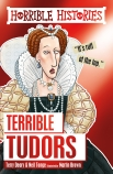 Horrible HIstories: Terrible Tudors (Classic Edition: Reloaded)