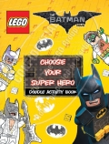 LEGO: The Batman Movie: Choose Your Super Hero Doodle Activity Book