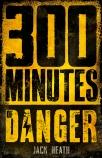 300 MINUTES OF DANGER BC ED