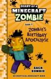 Diary of a Minecraft Zombie #9: Zombie's Birthday Apocalypse