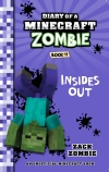 Diary of a Minecraft Zombie: #11 Insides Out