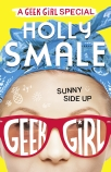 Geek Girl: Sunny Side Up