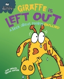 Giraffe Is Left Out Big Book
