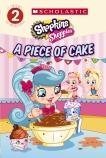 Shopkins: A Piece of Cake