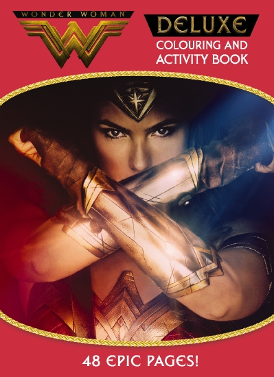 DC Comics: Wonder Woman Deluxe Colouring and Activity Book
