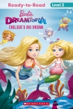 Barbie: Chelsea's Big Dream (Dreamtopia Reader Level 2 - BC ED)