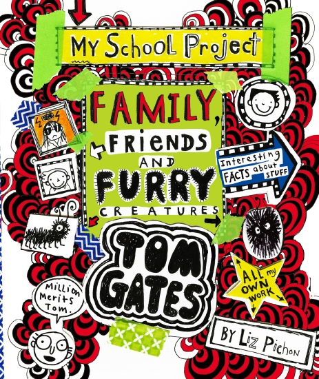 Tom Gates #12: Family, Friends and Furry Creatures