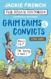 Fair Dinkum Histories #2: Grim Crims & Convicts