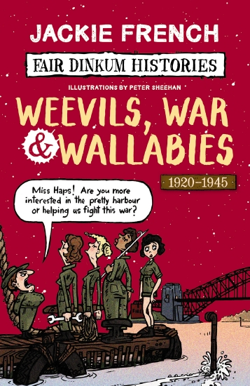 Fair Dinkum Histories #6: Weevils, War & Wallabies