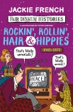 Fair Dinkum Histories #7: Rockin', Rollin', Hair & Hippies