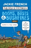 Fair Dinkum Histories #8: Booms, Busts & Bushfires