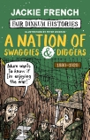Fair Dinkum Histories #5: A Nation of Swaggies & Diggers