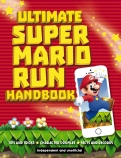 Ultimate Super Mario Run Handbook