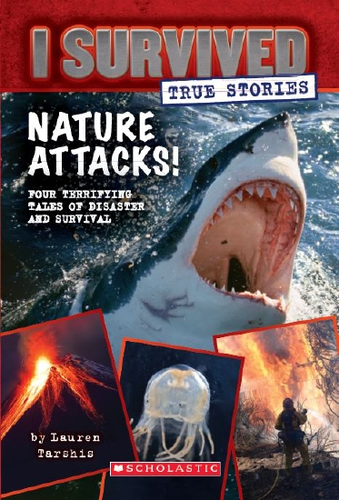 The Store I Survived True Stories Nature Attacks Book