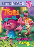 Trolls: Poppy's Party Reader Level 1