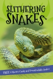 It's All About...Slithering Snakes