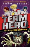 Team Hero: Skeleton Warrior