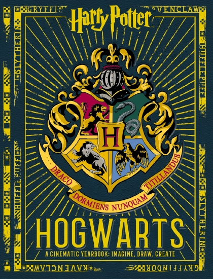 HOGWARTS A CINEMATIC YEARBOOK