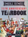 Horrible Histories: 25th Anniversary Yearbook