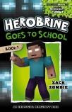 Herobrine's Wacky Adventures#1: Herobrine Goes to School