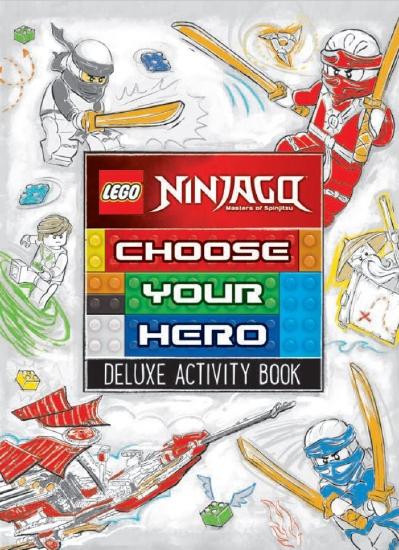 LEGO Ninjago: Choose Your Hero Deluxe Activity Book