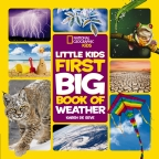 National Geographic Little Kids: First Big Book of Weather