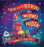 There Was an Old Bloke Who Swallowed a Present