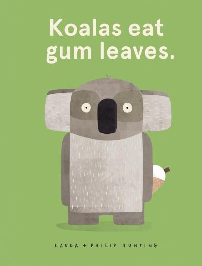 Koalas Eat Gum Leaves                                                                                - Book