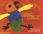 How the Birds Got Their Colours Big Book ALDI