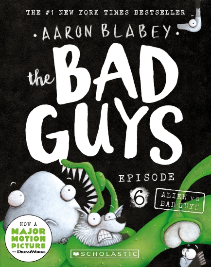 The Bad Guys Episode 6: Alien vs Bad Guys