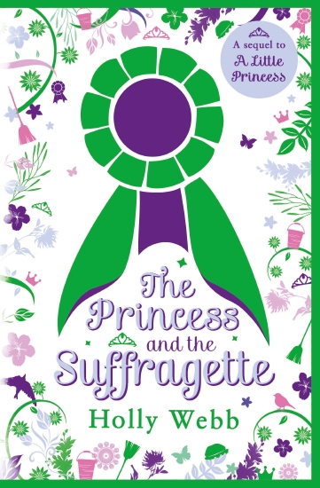 Princess and the Suffragette: A Sequel to A Little Princess