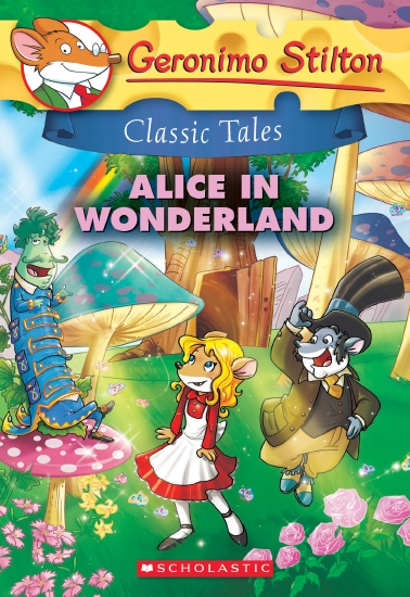 The Store Geronimo Stilton Classic Tales Alice In