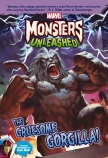 Marvel Monsters Unleashed!: The Gruesome Gorgilla!