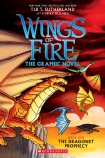 Wings of Fire: The Graphic Novel #1: The Dragonet Prophecy