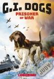 G.I. Dogs: #1 Judy, Prisoner of War
