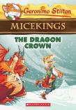 Geronimo Stilton Micekings #7: The Dragon Crown