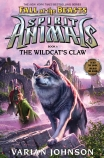 Spirit Animals Fall of the Beasts #6: The Wildcat's Claw