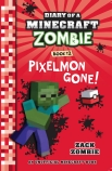 Diary of a Minecraft Zombie #12: Pixelmon Gone!
