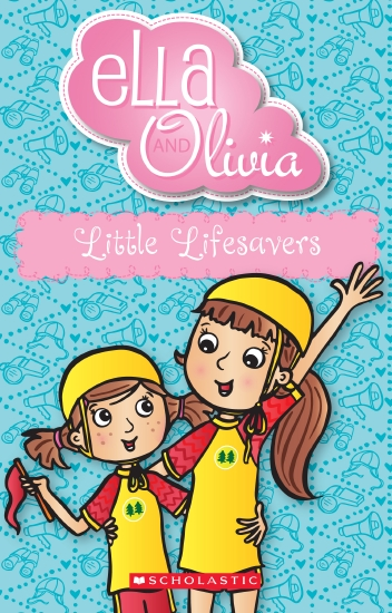Ella and Olivia #20: Little Lifesavers