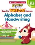 Learning Express NAPLAN: Alphabet & Handwriting NAPLAN K2