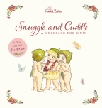 May Gibbs' Snuggle and Cuddle: A Keepsake for Mum