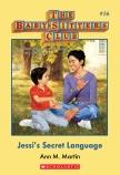 Baby-Sitters Club #16: Jessi's Secret Language