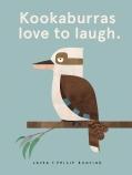 Kookaburras Love to Laugh.