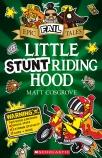 Epic Fail Tales #3: Little Stunt Riding Hood