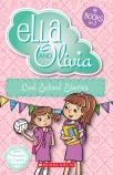 Ella and Olivia #4: Cool School Stories