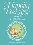 Happily Ever After: Little Mermaid