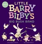 Little Barry Bilby's Big Bush Band + CD