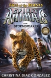 Spirit Animals Fall of the Beasts #7: Stormspeaker